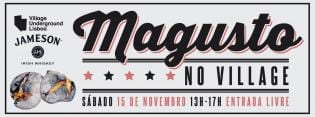 Magusto no Village Underground Lisboa
