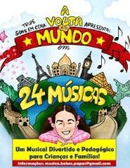 As Melhores Peças de Teatro Para Crianças final: a volta ao mundo em 24 músicas