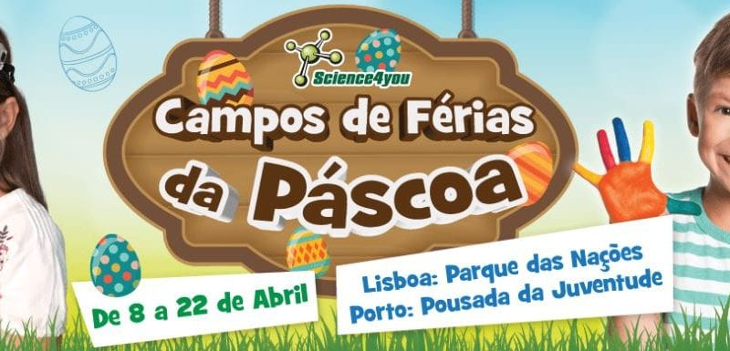 Campos de Férias da Páscoa – Science4you