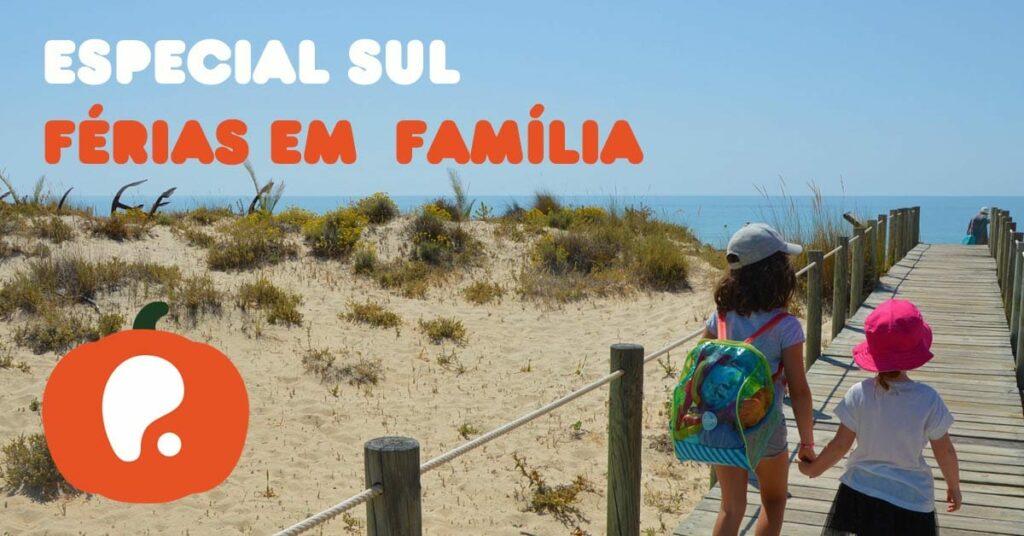 Especial Férias em família no Algarve
