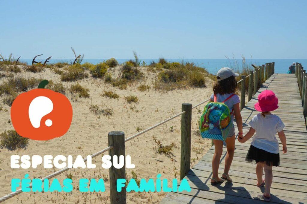 Especial Férias em família no sul de Portugal - Alentejo e Algarve