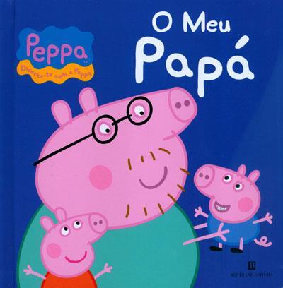 Peppa-O-Meu-Papá