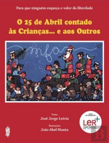 o 25 de abril contado às crianças e aos outros