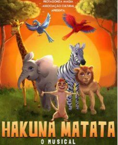 As Melhores Peças de Teatro Para Crianças final: Hakuna Matata o musical