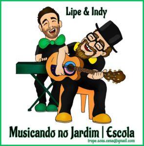 Lipe & Indy Musicando no Jardim