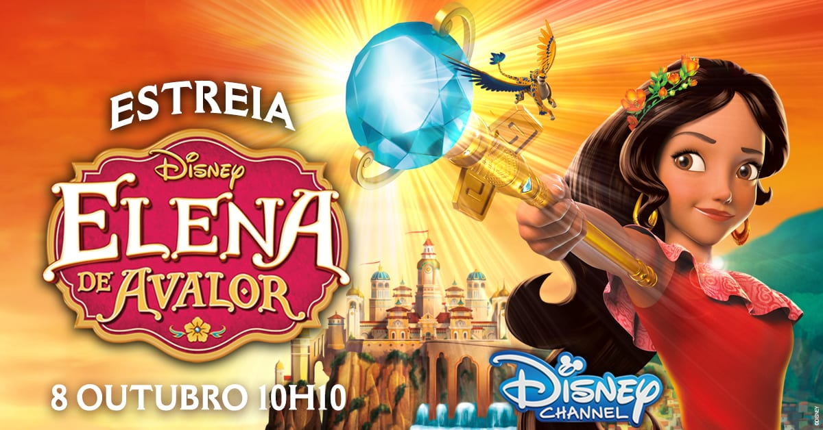 Disney Channel - Estreia Disney - Elena de Avalor