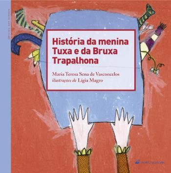História da Menina Tuxa e da Bruxa Trapalhona