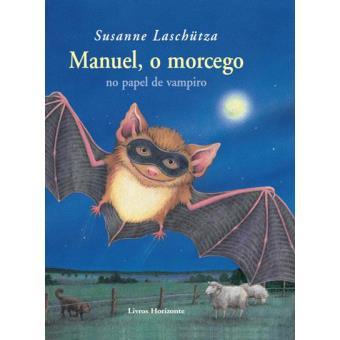 Livros terrivelmente assustadores para ler com as crianças no Halloween: Manuel, o morcego no papel de vampiro