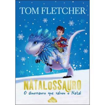Livro Natalossauro - O Dinossauro que Salvou o Natal para crianças