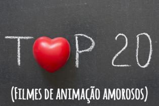 20 filmes animacão românticos ver dia namorados (ou qualquer outro dia)
