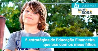 5 estratégias Educacão Financeira