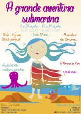 A Grande Aventura Submarina Oficinas verão Reitoria U.Porto