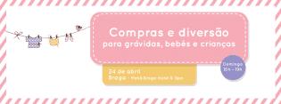A Mamãs Bebés chega Braga mais Mercadinho bebé
