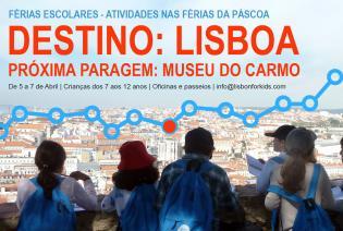 Actividades nas Férias Páscoa MUSEU CARMO