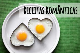 As receitas mais românticas Valentine's Day