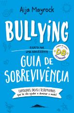 Bullying: Guia Sobrevivência