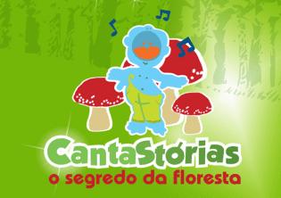 CantaStórias Segredo Floresta