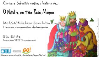Clarice Sebastião contam história de Natal os Três Reis Magos