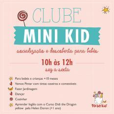 Clube mini-kid partir 10 meses