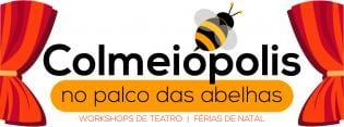 Colmeiópolis palco das abelhas Workshop Natal
