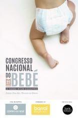 Congresso Bebé Iniciativa Inédita Reúne Pais Profissionais Debater Tudo Sobre Bebés