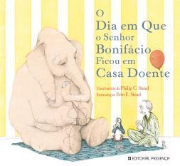 Dia Senhor Bonifácio Ficou Casa Doente