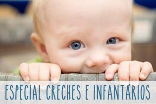 Especial Creches Infantários