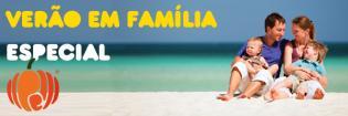 Especial Férias Verão Família