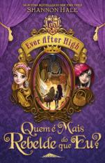 Ever After High: Quem é Mais Rebelde Eu?