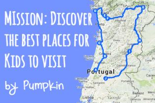 Family trips and travelling with kids in Portugal Castles, Mountains and rivers