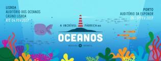 A Incrível Fábrica dos Oceanos: espetáculo de teatro musical infantil no Porto