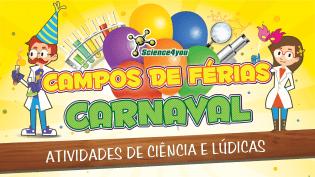 Férias Carnaval Science4you Atividades os mais novos