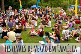 Festivais Verão pensar nas famílias