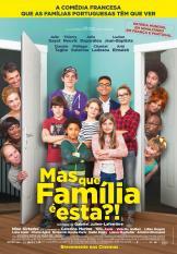 Filme Mas que família é esta?