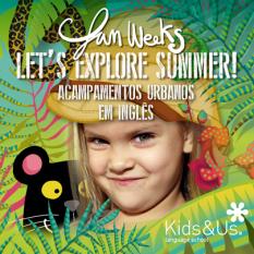 Kids&Us Summer FunWeeks Let's Explore Summer