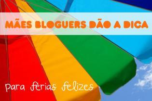 Mães bloguers dão as suas dicas férias felizes