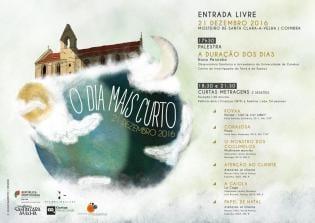 O Dia mais curto Mosteiro Santa ClaraaVelha