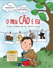 """""""O meu Cão Eu"""": livro vai ensinar filho cuidar animal estimacão"""