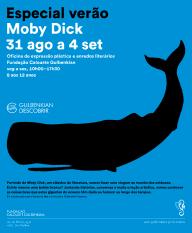 Oficina Verão Moby Dick 8 aos 12 anos