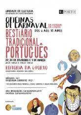 Oficinas Carnaval Reitoria Bestiário Tradicional Português