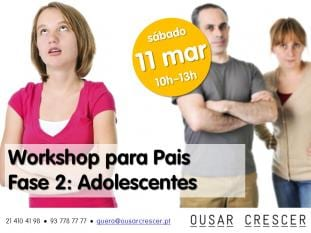 Parentalidade Positiva Workshop Pais Fase 2 Adolescentes