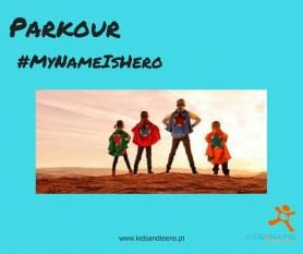 Parkour #MyNameIsHero