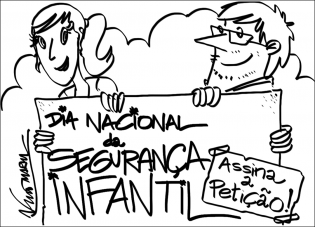 Peticão pela Instituicão Dia Nacional Seguranca Infantil