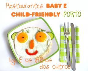 Restaurantes baby-friendly Porto
