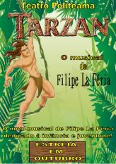 tarzan para escolas o musical de filipe la f ria. Black Bedroom Furniture Sets. Home Design Ideas