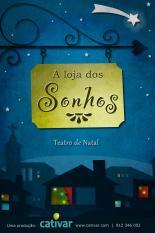 Teatro Cativar apresenta Loja Sonhos