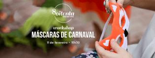 Workshop Máscaras Carnaval