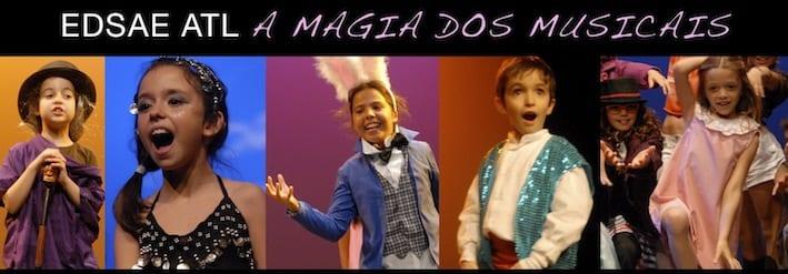 ATL Férias da Páscoa - A MAGIA DOS MUSICAIS
