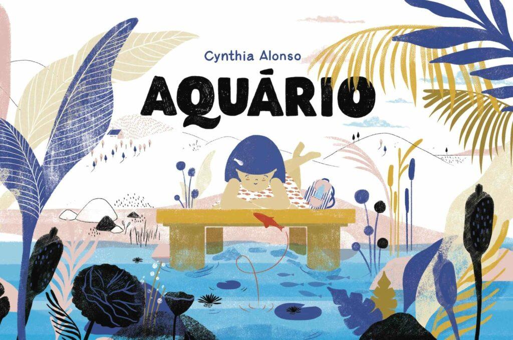 Lançamento de Aquário c/ a autora Cynthia Alonso | 8 ABR | SÁB | 16H