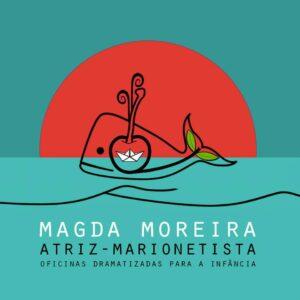 Magda Moreira - Atriz/Marionetista